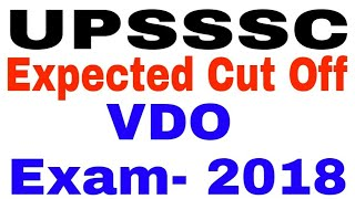 UPSSSC Expected Cut Off VDO Exam- 2018