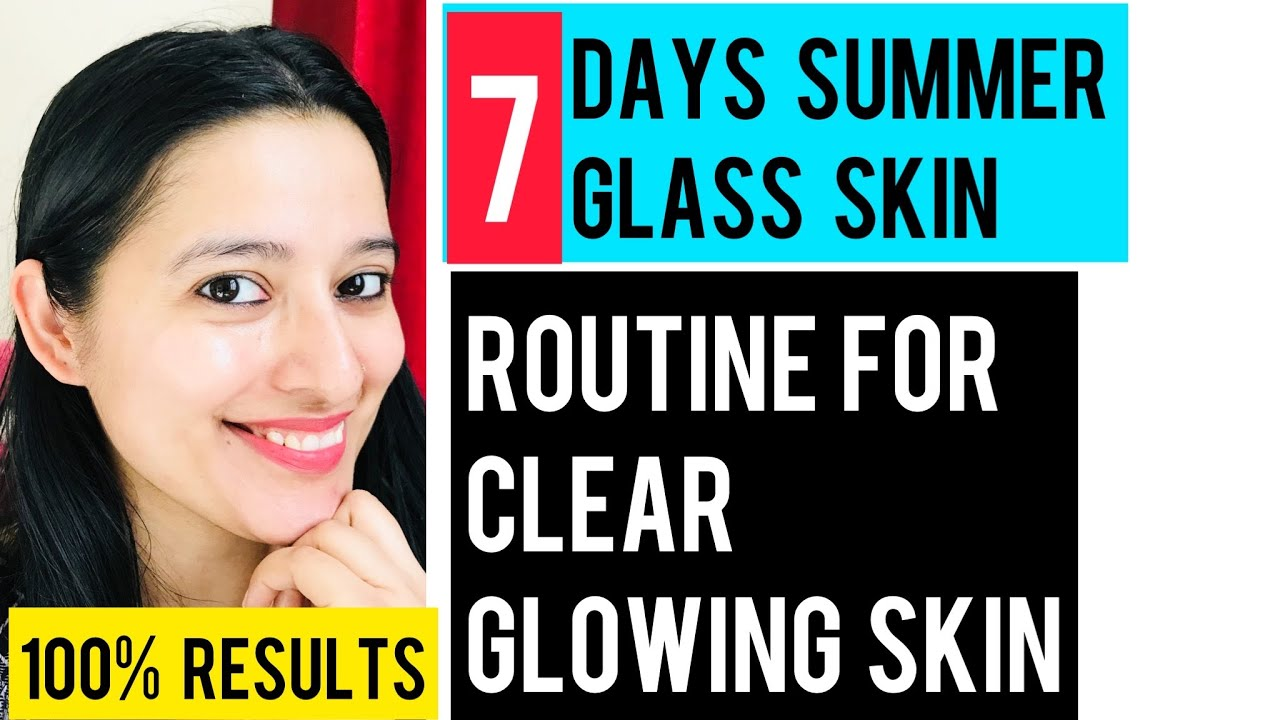 7 Days Summer GLASS SKIN Routine : For Crystal Clear Glowing Glass Skin || Self Care Secrets