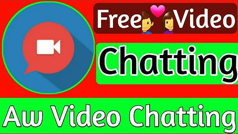 Aw - Free Video Calls And Chat // Akg Technical