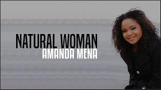 Amanda Mena - Natural Woman (AGT 2018 Golden Buzzer)(Lyrics)