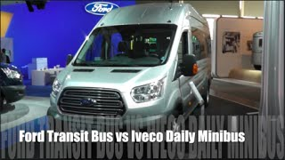 Ford Transit Bus 2015 vs Iveco Daily Minibus 2015