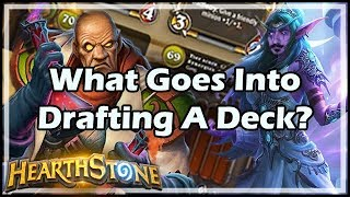 [Hearthstone] What Goes Into Drafting A Deck?