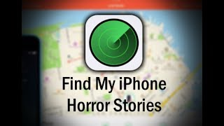 "3 Scary True ""Find My iPhone"" Horror Stories"