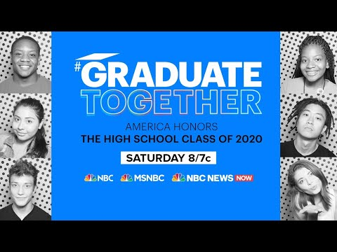 Graduate Together: America Honors The High School Class Of 2020 | NBC News