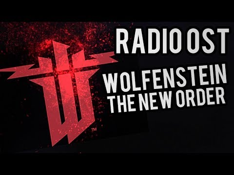 OST Wolfenstein : The New Order  Radio All tracks