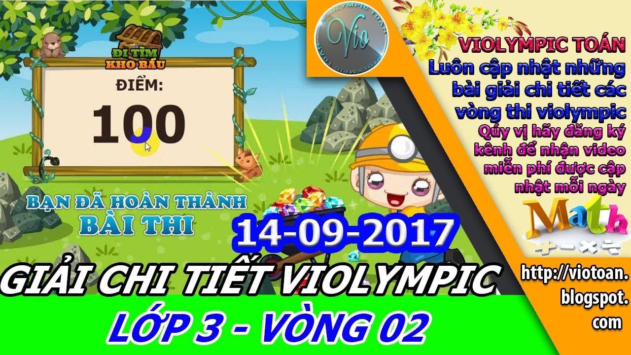 VIOLYMPIC TOÁN LỚP 3 VÒNG 2 NĂM HỌC 2017-2018 – VIOLYMPIC TOÁN – GIẢI CHI TIẾT THI TOÁN VIOLYMPIC
