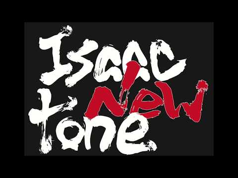 Isaac New tone / なぐさめはいらない (short ver.)
