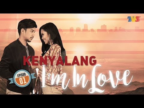 Kenyalang Im In Love | Episod 1