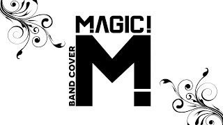 Magic! - Rude - Band Cover