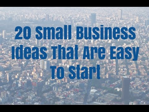 20 Small Business Ideas That Are Easy To Start
