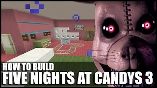 How To Build Five Nights At Candy's 3 Demo In Minecraft!