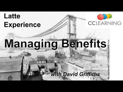 Why we invest in projects and programs - Latte experience Managing Benefits from CC Learning