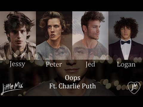 Oops - Little Mix Ft. Charlie Puth (Male Version)