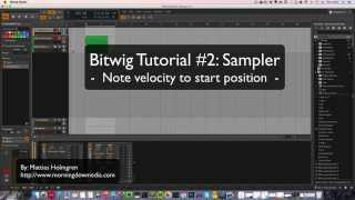 Bitwig tutorial #2: Sampler, velocity to start position