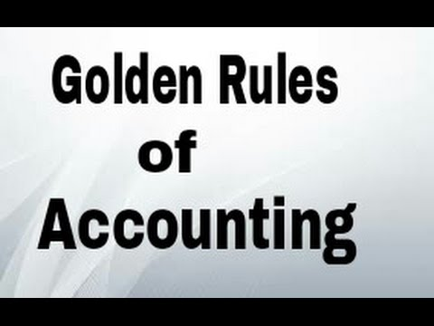 Golden Rules of Accounting Easy way to Learn