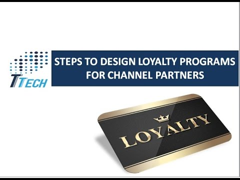 Steps to Design Loyalty Programs around Channel Partners
