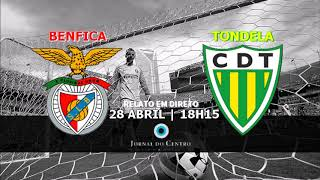 Benfica 2-3 Tondela 1ªLiga Relato Rádio Jornal do Centro