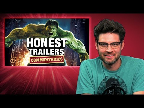 Honest Trailers Commentary - The Incredible Hulk