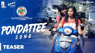 #pondatteesong teaser | #golisoda2 is a 2018 indian tamil-language drama film written, cinematography and directed by #sdvijaymilton. produced his brother...