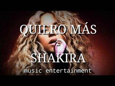 Shakira – Quiero Más (letra)