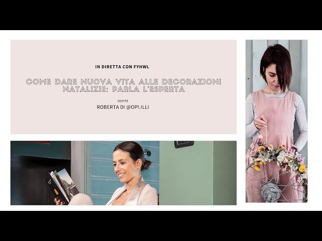 In diretta con Roberta di Opi.Illi | Design Magazine Fillyourhomewithlove