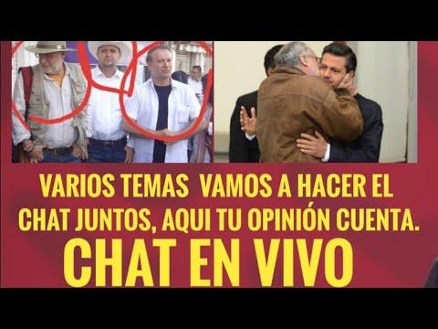 Chat En Vivo, Varios Temas,  Javier Sicilia, Evo Morales,  Lozano, Y Mucho Mas.