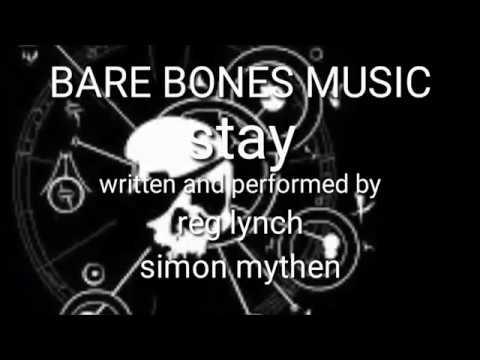 "Bare Bones Music ""STAY"""