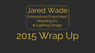 2015 Year End Wrap Up | Indianapolis Indiana | Wedding DJ