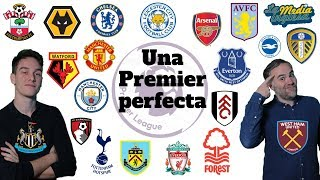 UNA PREMIER LEAGUE PERFECTA