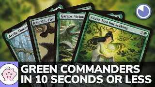 Green Commanders in 10 Seconds or Less | EDH | Commander Choices | Magic the Gathering | Commander