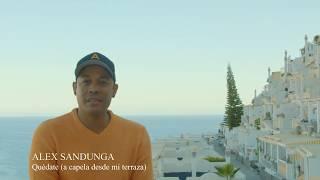 Alex Sandunga - Quédate ( a capela desde mi terraza) YouTube Videos
