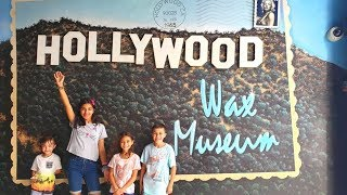 Family Fun Day Inside the Hollywood Wax Museum!!!