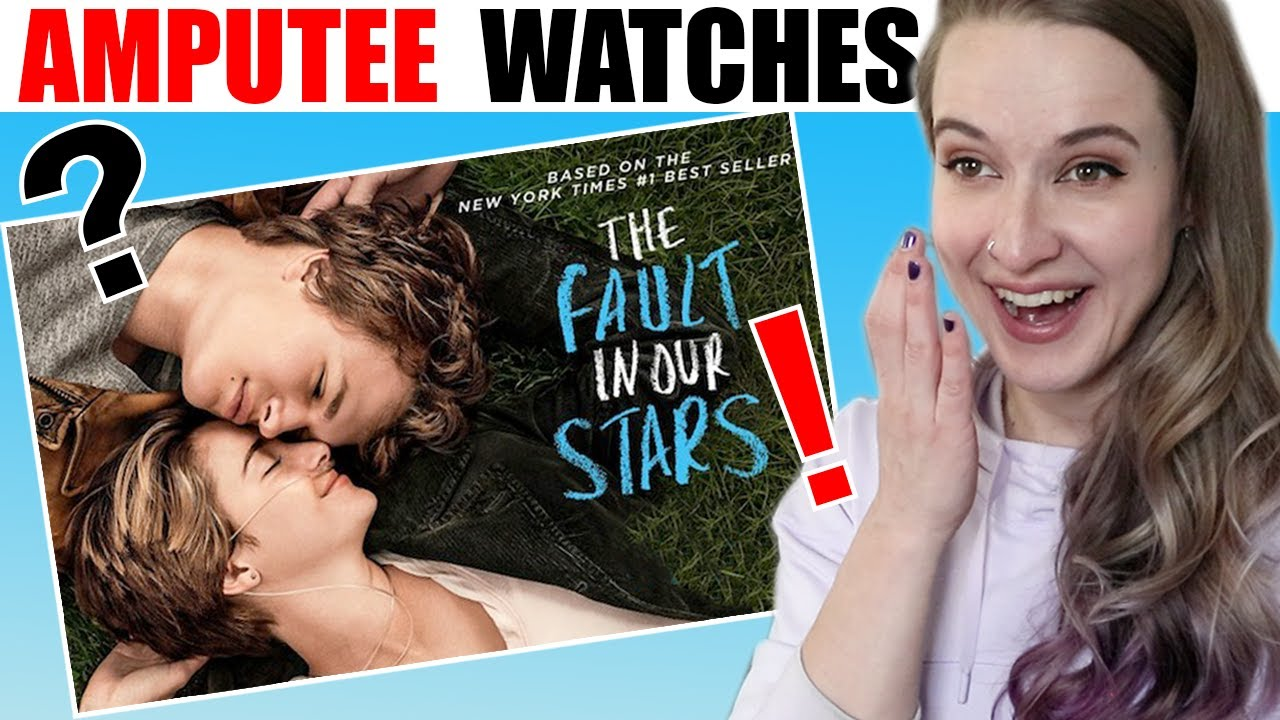 AMPUTEE WATCHES FAULT IN OUR STARS! Amputee Main Character Critique! Did They Get It Right?