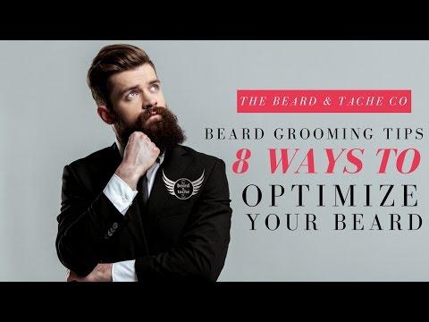 Beard Grooming Tips8 Ways to Optimize Your Beard