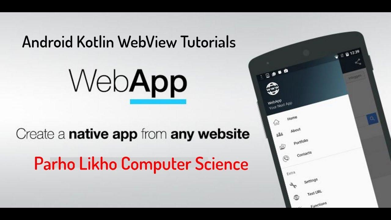 Android Kotlin WebView Tutorials Part #4 kotlin android studio