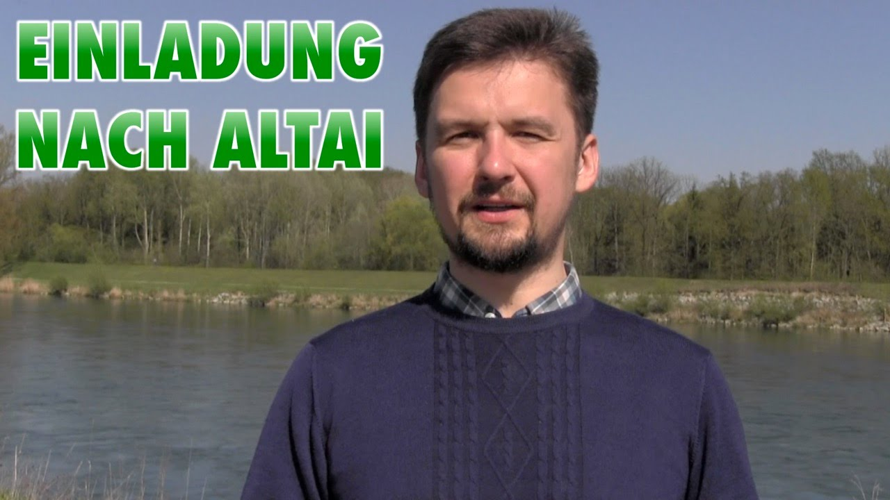 einladung nach altai/russland - youtube, Einladung