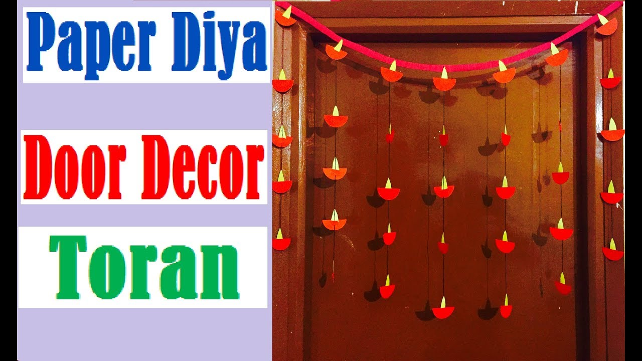 Diwali decoration ideas how to make paper diya door for Diya decoration youtube