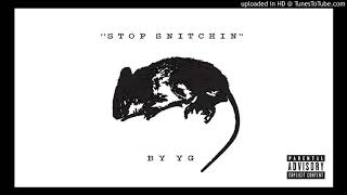 YG - Stop Snitchin (Instrumental) (BEST ONE ON YOUTUBE)