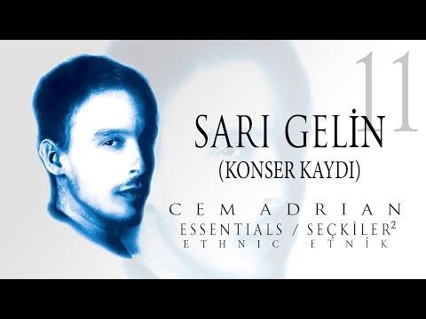 Cem Adrian - Sarı Gelin (Konser Kaydı) (Official Audio)