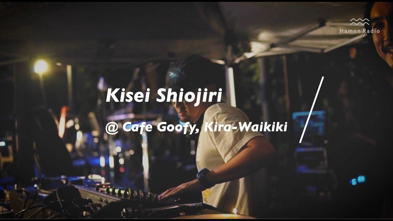 Kisei Shiojiri @Cafe Goofy, Kira-Waikiki
