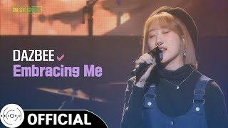 Download Lagu [2017 DnF LIVE CONCERT] DAZBEE - Embracing Me mp3