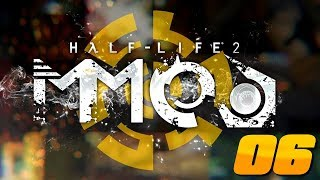 Half-Life 2: MMod - Episodio 6 - We Don't Go To Ravenholm