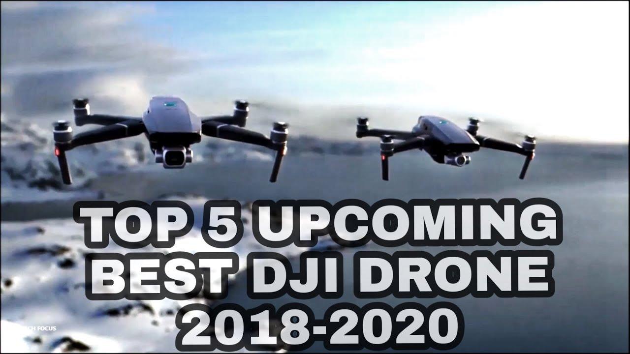 Best Drones 2020 TOP 5 UPCOMING BEST DRONES 2018 2020|4K   YouTube
