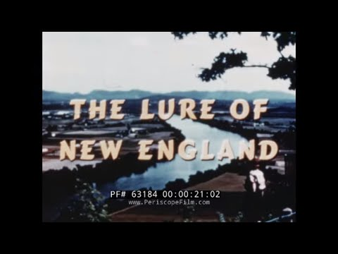 THE LURE OF NEW ENGLAND  1940s BOSTON, CONCORD, CONNECTICUT VALLEY & MYSTIC  63184