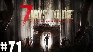 7 Days to Die: Правда про нового знакомого #71