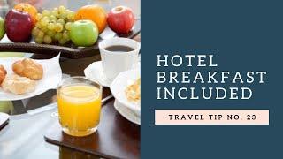 Free Hotel Breakfast  ~Travel Tip/Advice~