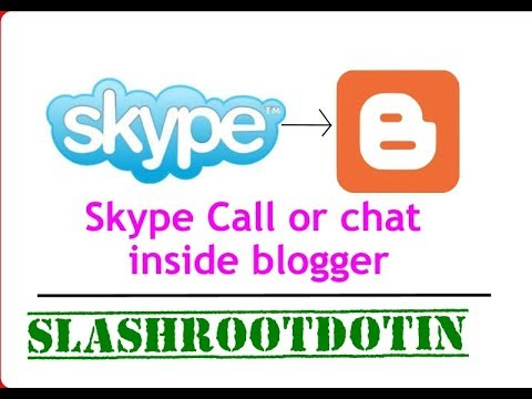 Integrate Skype Call And Skype Chat In Your Blogspot Blog