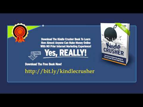 How To Make Money Online With NO Prior Internet Marketing Experience! Kindle Crusher - Free Ebook Travel Video