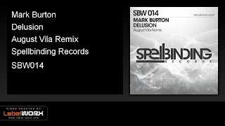 Mark Burton - Delusion (August Vila Remix)