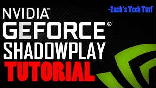 How to Record PC Gameplay - NVIDIA ShadowPlay Tutorial